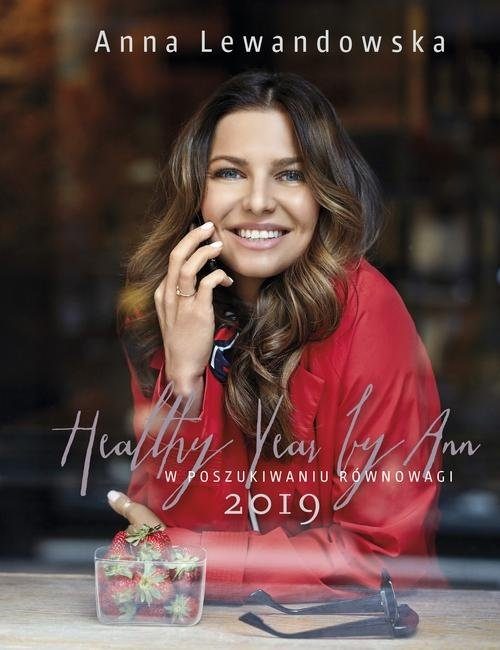 Healthy Year By Ann 2019 W Poszukiwaniu Równowagi