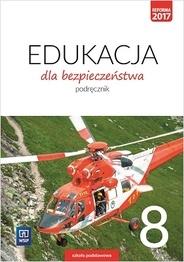 Edukacja dla bezpieczeństwa. Podręcznik. Klasa 8 Szkoła podstawowa Bogusława Breitkopf, Dariusz Czyżow