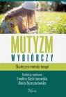 Mutyzm wybiórczy Skuteczne metody terapii