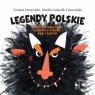Legendy polskieDiabelska kręgielnia, Legenda o strzale, Rów i skrzat Duszyński Tomasz, Łukasik-Duszyńska Monika