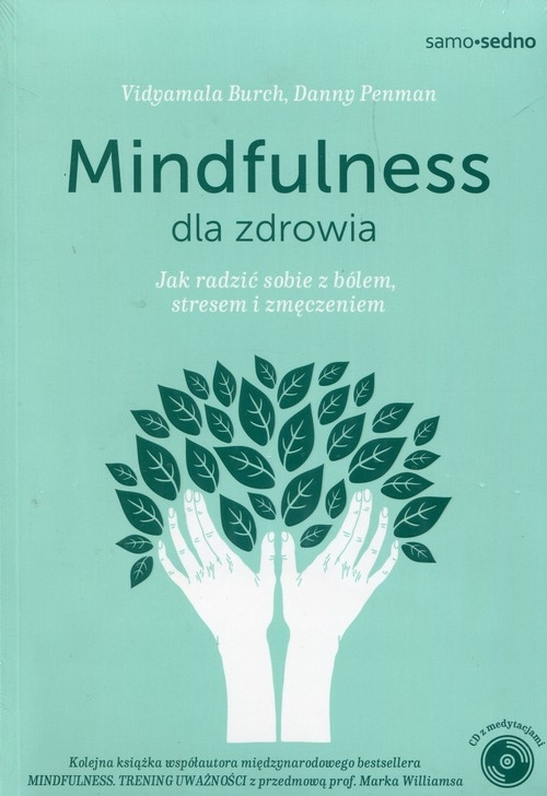 Mindfulness dla zdrowia Penman Danny, Burch Vidyamala