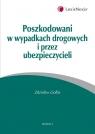 Poszkodowani w wypadkach drogowych i przez ubezpieczycieli  Gołba Zdzisław