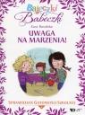 Bajeczki Babeczki Część 6 Uwaga na marzenia!