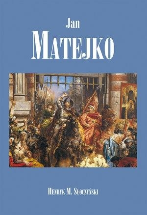 Jan Matejko Słoczyński Henryk Marek