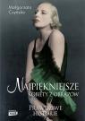Najpiękniejsze Kobiety z obrazów Czyńska Małgorzata