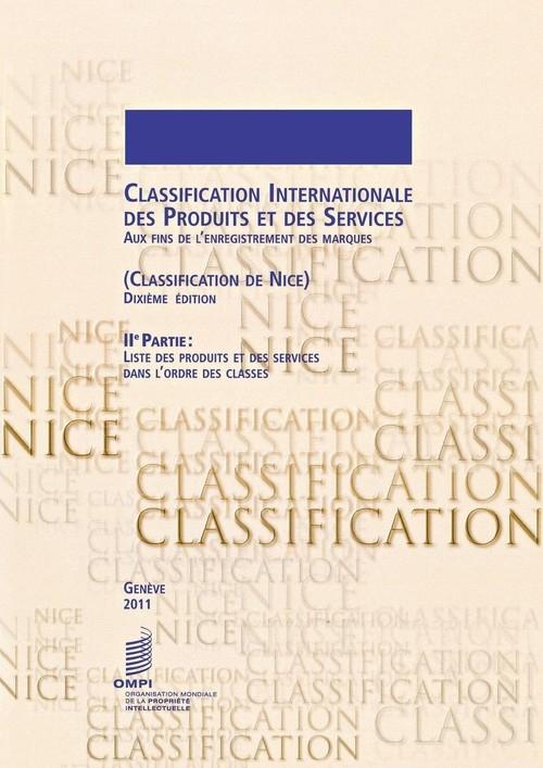 Classification Internationale des Produits et des Services aux Fins de l'Enregistrement des Marques (Classification de Nice), 2?me Partie