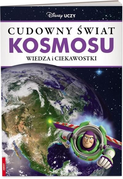 Cudowny świat kosmosu. Wiedza i ciekawostki praca zbiorowa