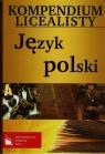 Kompendium licealisty Język polski  Surowiec Anna, Tomczyk-Maryon Marta, Zabawa Krystyna
