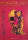 Starożytne Chiny. Cywilizacja chińska od zarania dziejów do czasów dynastii Tang (OT)