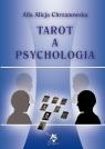 Tarot a psychologia Alla Alicja Chrzanowska