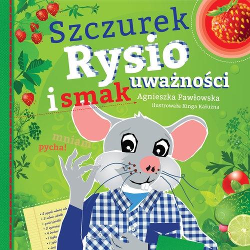 Szczurek Rysio i smak uważności Pawłowska Agnieszka