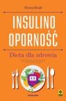 Insulinooporność. Dieta dla zdrowia (wyd.2)