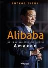 Alibaba. Jak Jack Ma stworzył chiński Amazon