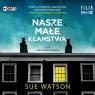 Nasze małe kłamstwa Sue Watson