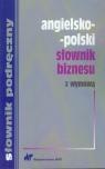 Angielsko-polski słownik biznesu z wymową  Wyżyński Tomasz