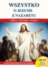 Wszystko o Jezusie z Nazaretu