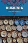 Rumunia. Albastru, ciorba i wino Agnieszka L. Krawczyk