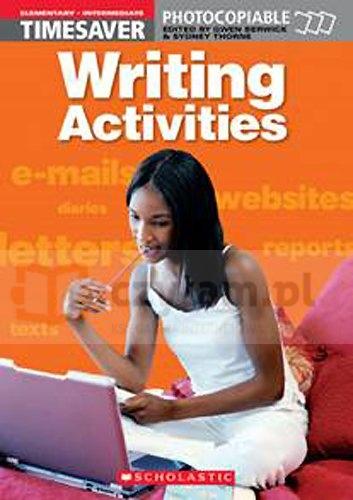 Writing Activities: Elementary - Intermediate Berwick, G. & Thorne, S.