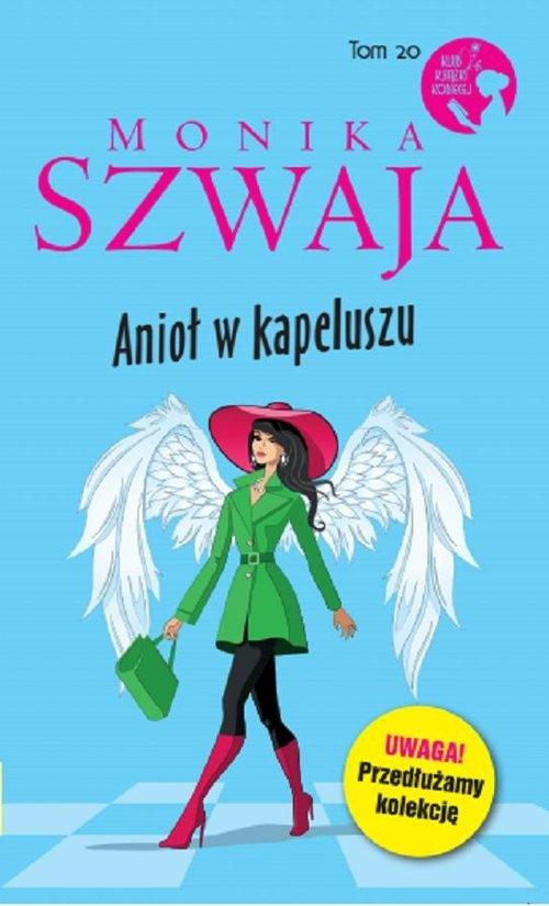 Anioł w kapeluszu Monika Szwaja