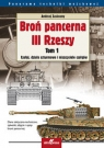 Broń pancerna III Rzeszy Tom 1