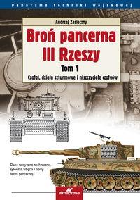 Broń pancerna III Rzeszy Tom 1 Zasieczny Andrzej