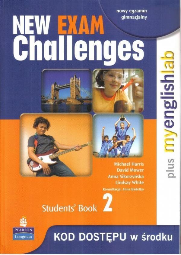 New Exam Challenges 2 Student's Book + MyEnglishLab Harris Michael, Mower David, Sikorzyńska Anna