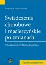 Świadczenia chorobowe i macierzyńskie po zmianach  2014