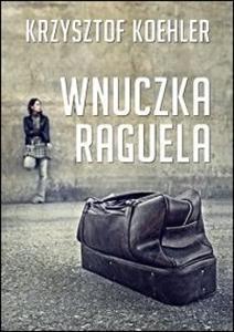 Wnuczka Raguela Koehler Krzysztof