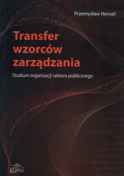 Transfer wzorców zarządzania Hensel Przemysław