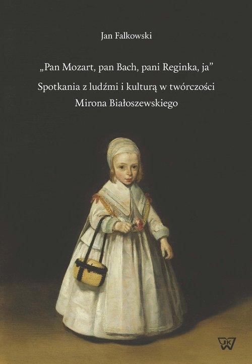 Pan Mozart pan Bach pani Reginka ja Falkowski Jan