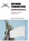 Historia terroryzmu Od starożytności do Da'isz