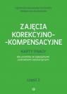 Zajęcia korekcyjno-kompensacyjne Karty pracy Część 2