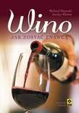 Wino Jak zostać znawcą Kitowski Richard, Klemm Jocelyn