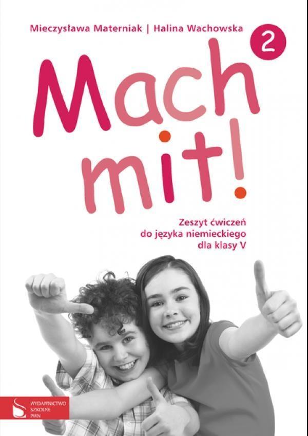 Mach mit! 2 Zeszyt ćwiczeń do języka niemieckiego dla klasy 5 Materniak-Behrens Mieczysława, Wachowska Halina
