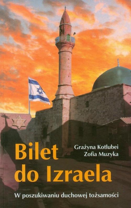 Bilet do Izraela Kotlubei Grażyna, Muzyka Zofia