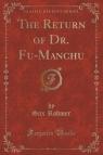 The Return of Dr. Fu-Manchu (Classic Reprint)