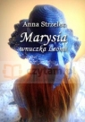 Marysia wnuczka Leonii Anna Strzelec