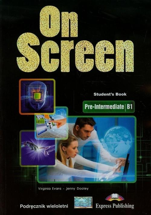 On Screen Podręcznik wieloletni B1 Poziom podstawowy i rozszerzony (Uszkodzona okładka) Evans Virginia, Dooley Jenny