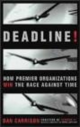 Deadline How Premier Organisations Win Race Against Time