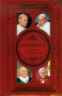 Jan Paweł II Święty Pielgrzym