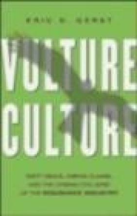 Vulture Culture Eric D. Gerst, E Gerst