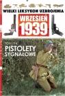 Wielki Leksykon Uzbrojenia Wrzesień 1939 Tom 194 Pistolety sygnałowe Leszczyński Mateusz
