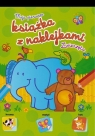 Moja Pierwsza Książka z naklejkami Zwierzęta