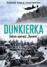 DunkierkaSukces operacji Dynamo Chatterton Edward Keble