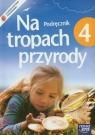 Na tropach przyrody 4. Podręcznik dla szkoły podstawowej z płytą CD