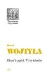 Filozof i papież Wybór tekstów Wojtyła Karol, Merecki Jarosław