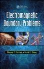 Electromagnetic Boundary Problems David Chang, Edward Kuester