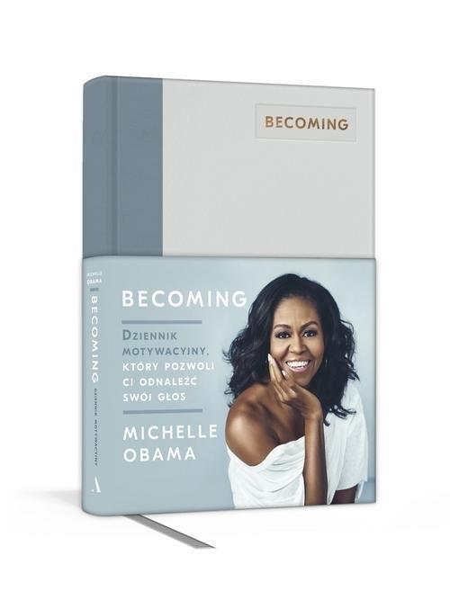Becoming Dziennik motywacyjny, który pozwoli ci odnaleźć swój głos Obama Michelle