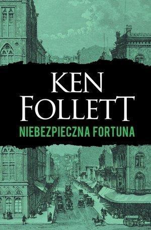 Niebezpieczna fortuna - Ken Follet - książka