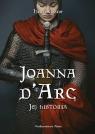 Joanna d'Arc. Jej historia Castor Helen